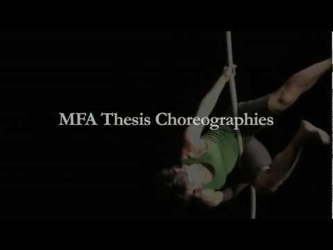 MFA Thesis Choreographies (2012)
