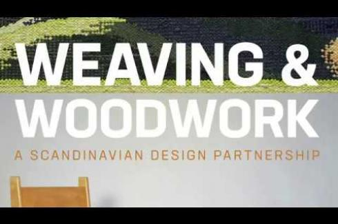WEAVING & WOODWORK: A SCANDINAVIAN DESIGN PARTNERSHIP at Design Museum