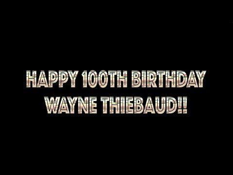 Celebrating Artist Wayne Thiebaud's 100th Birthday